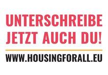 Housing for All - Unterschreibe auch du!