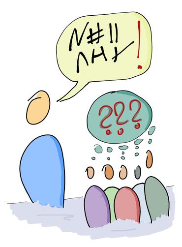 Kommunikation mit lauter Fragezeichen
