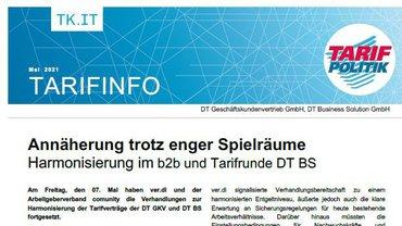 Tarifinfo DT BS - Harmonisierung im b2b und Tarifrunde DT BS - Annäherung trotz enger Spielräume